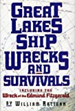img - for Great Lakes Ship Wrecks and Survivals Including the Wreck of the Edmund Fitzgerald book / textbook / text book