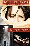 Soul Runner, Jon Guenther, 1448686709