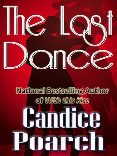 The Last Dance (Welcome to Nottoway Book 4)