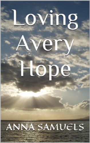 Book: Loving Avery Hope by Anna Samuels