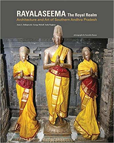 Rayalaseema: The Royal Realm Heritage of Southwestern Andhra