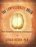 The Compassionate Brain, Gerald Hüther, 159030330X