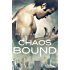 Chaos Bound (Chronicles of Applecross Book 2)
