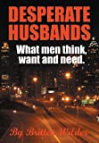 Desperate Husbands, Brittian Wilder, 0966212479