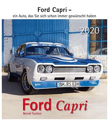 Ford Capri 2020  Ford Capri   Ein Auto Das Sie Sich Schon Immer Gewünscht Haben.