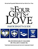 img - for The Four Gifts of Love  Participant's Guide: Revised and Expanded Edition book / textbook / text book