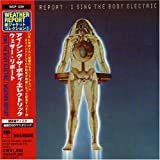 I Sing Body Electric