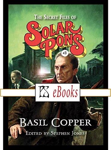 The Secret Files of Solar Pons (3)