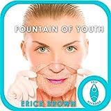 Fountain of Youth Hypnosis: Self-Hypnosis & Meditation