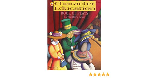 Amazon.com: Character Education Book of Plays - Elementary Level ...