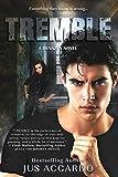 Tremble (A Denazen Novel Book 3)