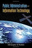 Public Administration and Information Technology, Christopher G. Reddick, 0763784605