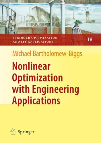 Nonlinear Optimization with Engineering Applications (Springer Optimization and Its Applications)