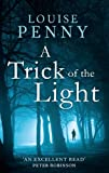 Front cover for the book A Trick of the Light by Louise Penny
