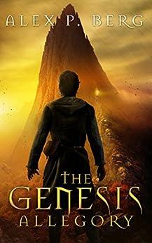 The Genesis Allegory by [Berg, Alex P.]