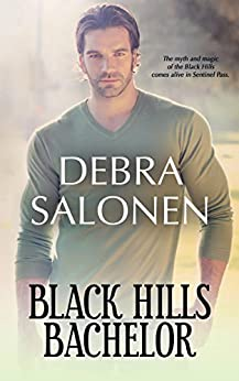 Black Hills Bachelor: a Hollywood-meets-the-real-wild-west contemporary romance series (Black Hills Rendezvous Book 4) by [Salonen, Debra]