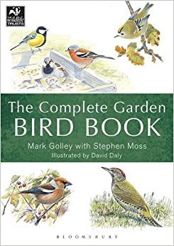 The Complete Garden Bird Book: How to Identify and Attract Birds to Your Garden