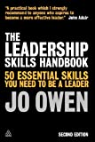 Book cover for The Leadership Skills Handbook: 50 Essential Skills You Need to Be A Leader