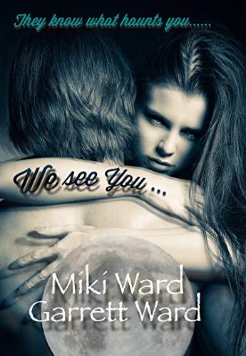 We See You by [Ward, Miki, Ward, Garrett]