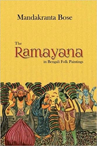 Buy The Ramayana in Bengali Folk Paintings Book Online at