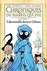 Chroniques du marais qui pue, tome 3 : L'abominable Docteur Câlinou par Riddell