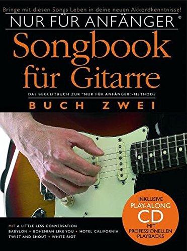 Nur für Anfänger Gitarre Songbook 2 (inkl. CD)