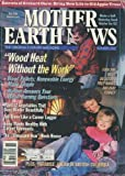 img - for Mother Earth News (October/November 1995) Pellet Stoves; Renewable Energy; Woodstove Update; Solid Fuels; 12 Vegetables that Over-Winter Well; Make a Self-Watering Seed Starter; Good Medicine for Old Apple Trees; Felling Trees Safely. book / textbook / text book