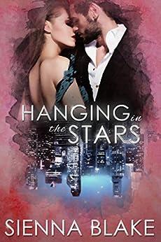 Hanging in the Stars: A Mafia Romance (Dark Romeo Book 3) by [Blake, Sienna]