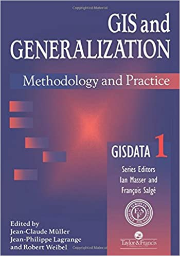 Book GIS And Generalization: Methodology And Practice (Gisdata)