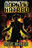 Born of Hatred (The Hellequin Chronicles, Band 2)