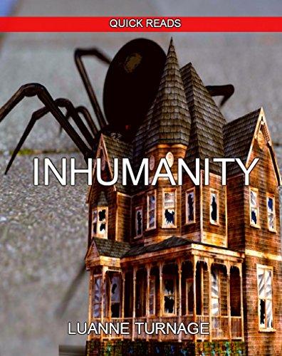 INHUMANITY: QUICK READS #7