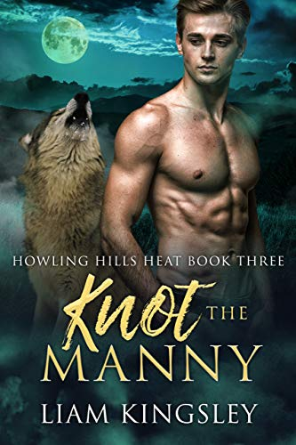 Knot Manny Howling Hills Heat ebook