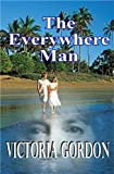 The Everywhere Man by Victoria Gordon front cover