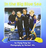 Journeys: Little Big Book Grade K In the Big Blue Sea (Unit 4, Book 18)