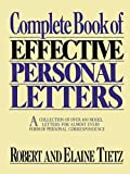 img - for Complete Book of Effective Personal Letters: A Collection of Over 400 Model Letters for Almost Every Form of Personal Correspondence book / textbook / text book