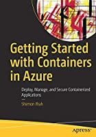 Getting Started with Containers in Azure Front Cover