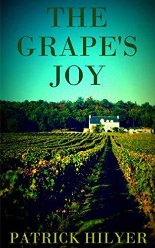 The Grape's Joy (A Saint-Emilion Vineyard -