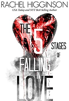 The Five Stages of Falling in Love by [Higginson, Rachel]