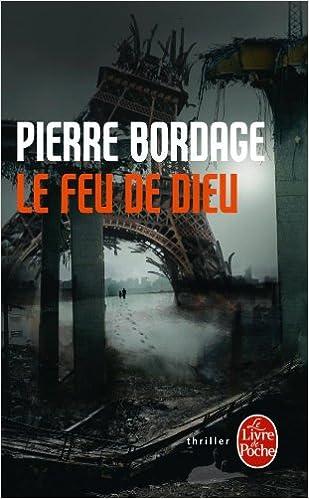 Le Feu De Dieu Le Livre De Poche French Edition Pierre