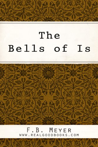 The Bells of Is: Voices of Human Need and Sorrow (Meyer Bells Of Is)
