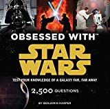 img - for Obsessed with Star Wars: Test Your Knowledge of a Galaxy Far, Far Away book / textbook / text book