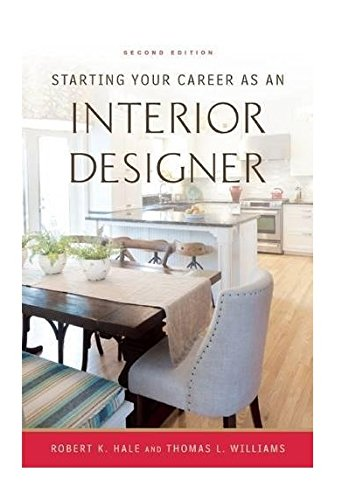 (Starting Your Career as an Interior Designer)