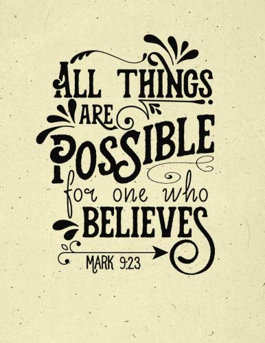 Read Online All Things Are Possible Mark 9:23 Notebook: (8.5 x 11 Large)(Lined) Blank Journal Notebook Organizer Planner Sketchbook Gratitude Diary Christian Quote Sermon Notes Bible Study ebook