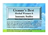 Granny's Best Herbal Wormer & Immunity Builder – A Natural Way to Build Animal Health with a Handcrafted Proprietary Blend of Herbs that Repel and Expel Internal Parasites and Build the Immune System 8 oz For Sale