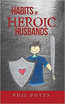 Habits of Heroic Husbands