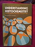 img - for Understanding Histochemistry book / textbook / text book