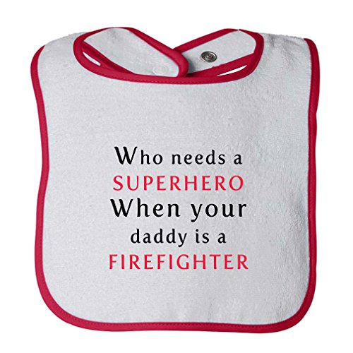 Who Needs Superhero Daddy Is Firefighter Infant Contrast Trim Terry Bib White/Red