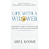 Life with a Widower: Overcoming Unique Challenges and Creating a Fulfilling Relationship (Dating a Widower Book 3)