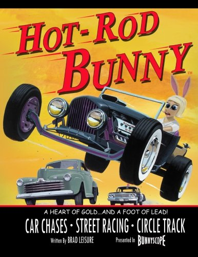 Download Hot Rod Bunny: A Heart of Gold and a Foot of Lead pdf