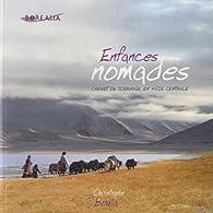 Enfances nomades. Carnet de tournage en Asie centrale par Christophe Boula